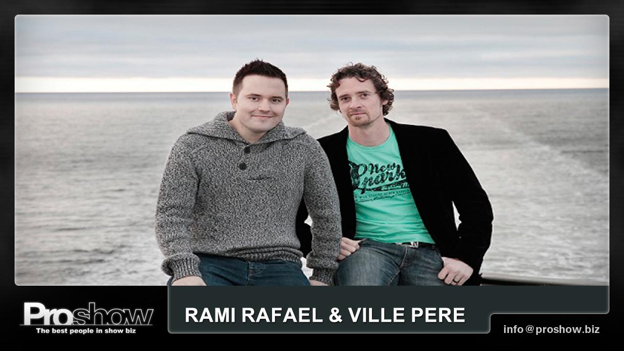 Rami Rafael & Ville Pere