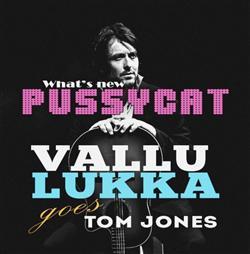 Vallu Lukka Goes Tom Jones