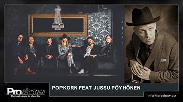 Popkorn feat JUSSU PÖYHÖNEN