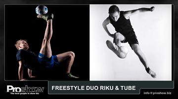Freestyle duo Riku & Tube